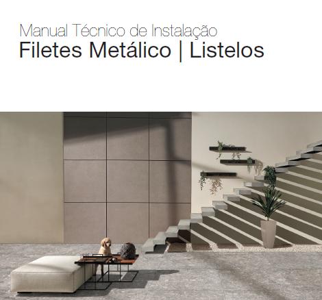 Manual Técnico de Instalação - Filetes Metálicos e Listelos